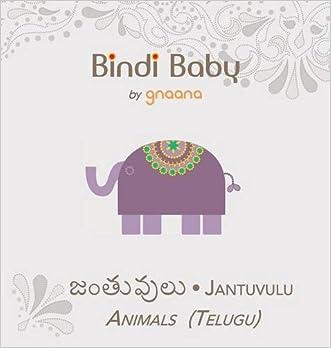 Bindi Baby Animals (Telugu): A Beginner Language Book for Telugu Children (Telugu Edition)