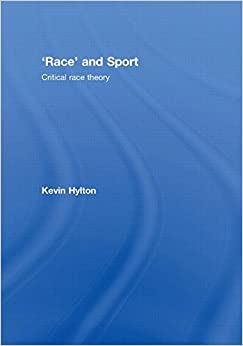 'Race' and Sport: Critical Race Theory: Amazon.co.uk ...