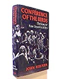 Conference Of The Birds - The Story Of Peter Brook In Africa