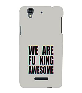 EPICCASE We are Fu_king Awesome Mobile Back Case Cover For YU Yureka (Designer Case)