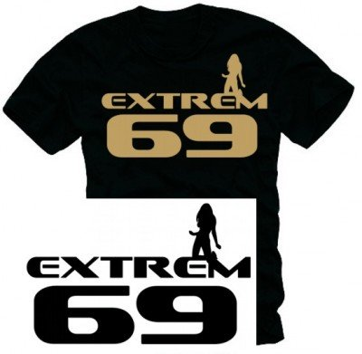 Coole Fun T-Shirts extrem 69
