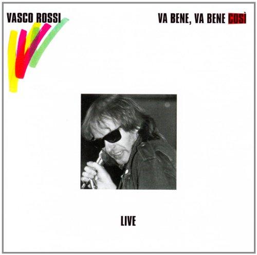 Vasco Rossi - Va Bene Va Bene Cosi - Zortam Music