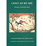 Crazy As We Are: Selected Rubais from Divan-Kebir (Paperback) - Common