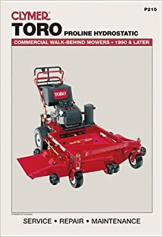 Amazon.com: Toro Proline Hydrostatic: Commercial Walk-Behind Mowers, 1990 & Later (Lawn Mower