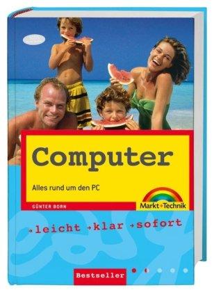 Computer easy. Alles rund um den PC