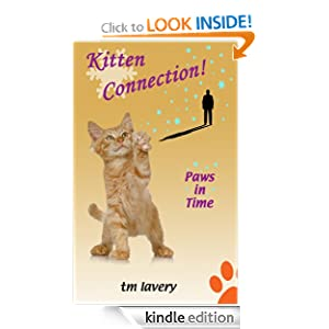 Kitten Connection! Paws in Time Tom Lavery