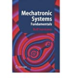 img - for [(Mechatronic Systems: Fundamentals )] [Author: R. Isermann] [Nov-2005] book / textbook / text book