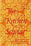 img - for The Kitchen Scholar book / textbook / text book