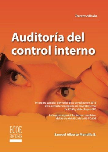 Auditoria del control interno  [Mantilla, Samuel Alberto] (Tapa Blanda)