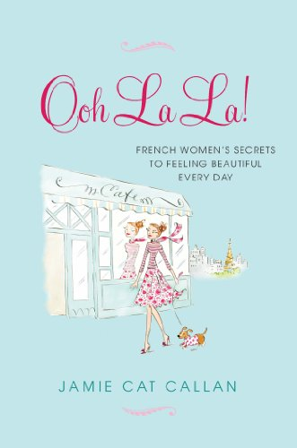 Ooh la la french women s secrets book review the for Simply luxurious life blog