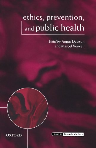 Ethics, Prevention, and Public Health (Issues in Biomedical Ethics)