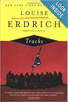 louise erdrich tracks Tracks ⇋⇒∸ set earliest in time within the cycle of her prizewinning and bestselling books, love medicine and the beet queen, tracks takes rea.