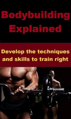 Bodybuilding Explained