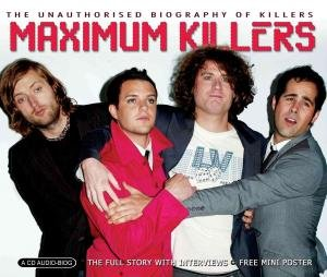 01 - Maximum Killers: Biography - Zortam Music