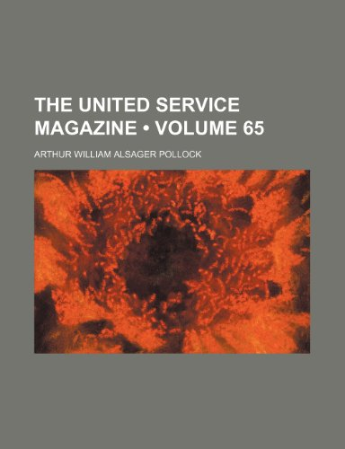 The United Service Magazine (Volume 65)