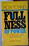How to Find Fullness of Power
