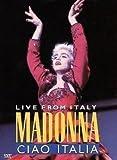 MADONNA-CIAO ITALIA - LIVE FROM ITALY