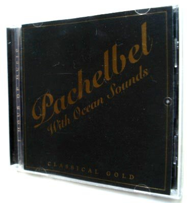Classical Gold: Pachelbel With Ocean Sounds