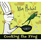 Cooking the Frogvon &#34;Pascal Richard Marcel...&#34;