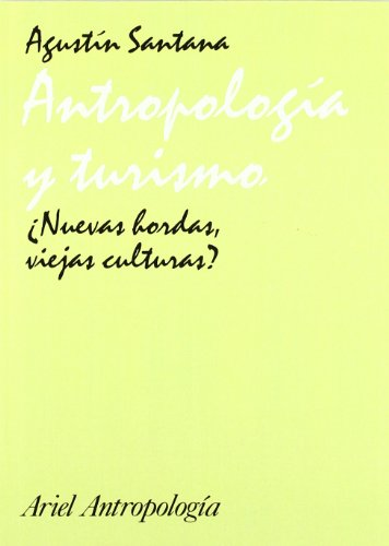 ANTROPOLOGIA Y TURISMO Â¿NUEVAS HORDAS
