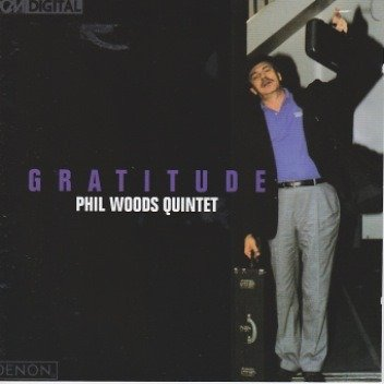 Gratitude by Phil Woods
