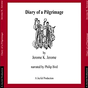 Diary of a Pilgrimage Hörbuch