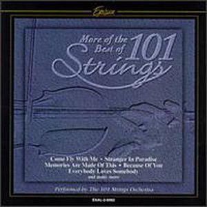 101 Strings Orchestra - More Of The Best Of 101 Strings - Zortam Music