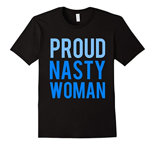 Proud-Nasty-Woman-T-Shirt
