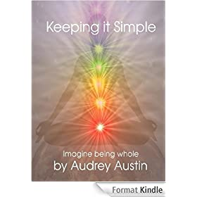 Keeping it Simple: Imagine Being Whole (English Edition)