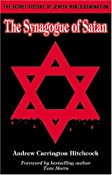 Amazon.com: The Synagogue of Satan (9781930004450): Andrew Carrington Hitchcock: Books