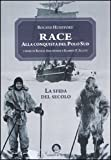 Race. Alla conquista del Polo Sud (8879070991) by Roland Huntford