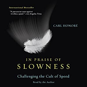 In Praise of Slowness Audiobook
