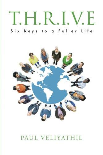 T.H.R.I.V.E: Six Keys to a Fuller Life