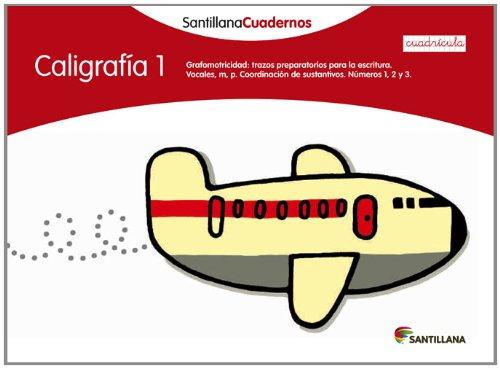 CALIGRAFIA 1 CUADRICULA SANTILLANA CUADERNOS