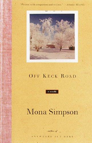 Off Keck Road: A Novella