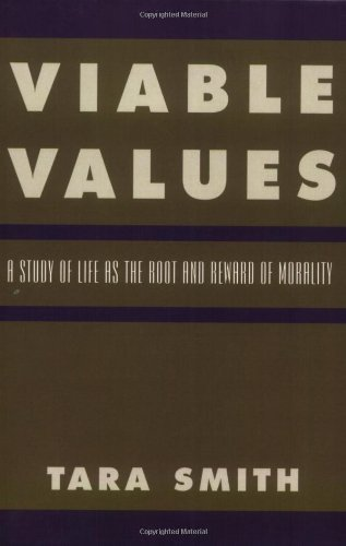 viable-values-a-study-of-life-as-the-root-and-reward-of-morality