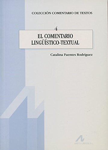 El comentario lingüístico-textual (Comentario de textos)