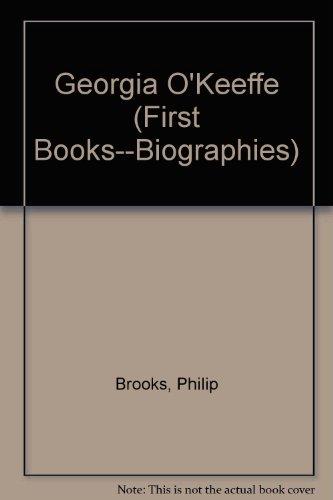 First Book: Georgia O'Keeffe (Biographies) (First Books)