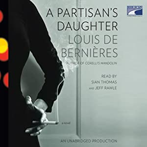 A Partisan's Daughter | [Louis de Bernières]