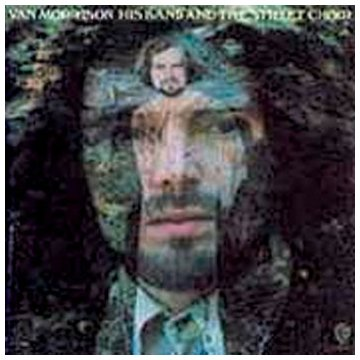 Van Morrison - His Band And The Street Choir - Zortam Music