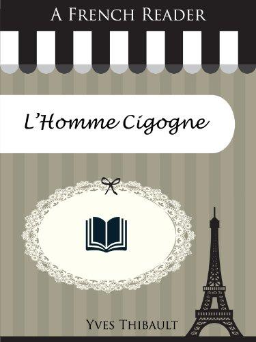 Couverture du livre A French Reader: L'Homme Cigogne