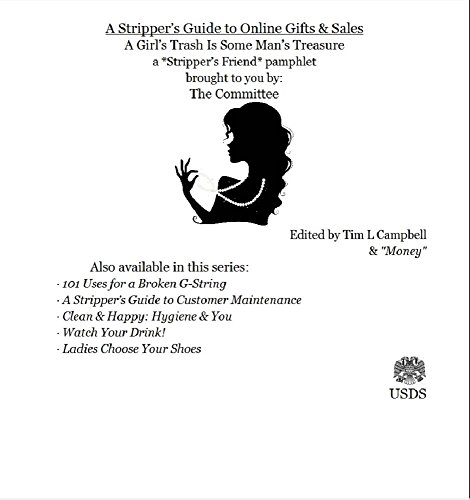 ebook: A Stripper's Guide to Online Gifts & Sales (B00NTP9ZMW)