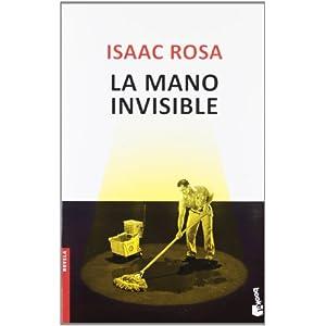 La mano invisible Isaac Rosa portada libro