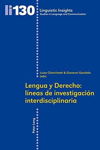 Lengua y Derecho líneas de investigación interdisciplinaria (Linguistic Insights)  (Tapa Blanda)