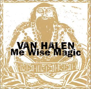 Me Wise Music [JP-Import] by Van Halen Feat.David Lee Roth (1996-10-25)