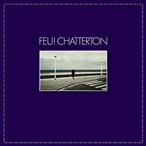 Feu Chatterton/Inclus Coupon MP3