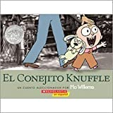 El conejito Knuffle (Knuffle Bunny) (0545057426) by Mo Willems