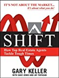 Shift: How Top Real Estate Agents Tackle Tough Times Shift