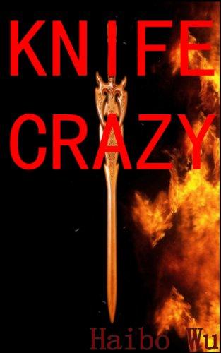 Knife Crazy