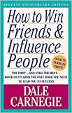 How to Win Friends & Influence People Reprint Edition